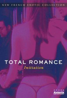 Fransız Erotik Filmi Total Romance